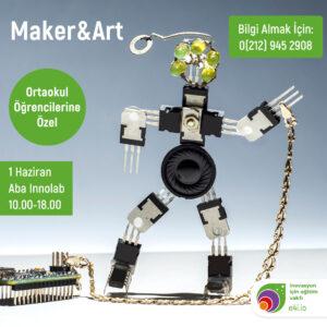 Ortaokul I Maker&Art (1 Haziran)