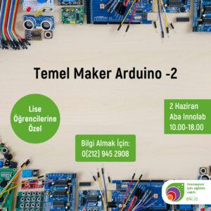 Lise Temel Maker Arduino -2 (2 Haziran)