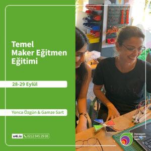 Temel Maker Eğitmen Eğitimi | 28-29 Eylül